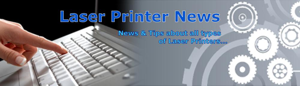 Laser Printer News